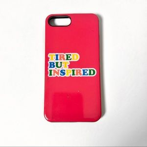 TIRED BUT INSPIRED IPHONE CASE